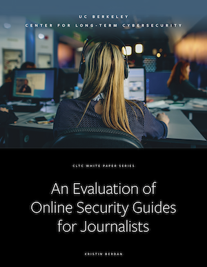 """""""An Evaluation of Online Security Guides for Journalists"""" Report"""